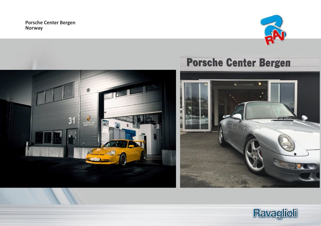 RAV references PORSCHE Center Bergen Norway